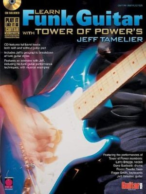 Learn-Funk-Guitar-With-Tower-of-Power's