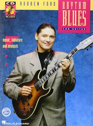 Robben Ford Rhythm Blues for guitar