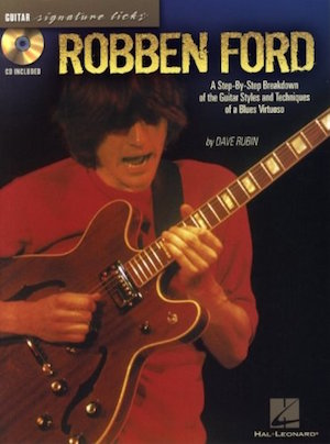 Robben Ford - Signature Licks