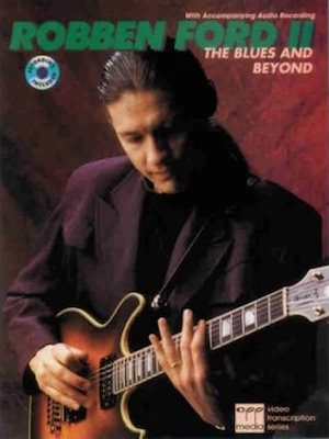 Robben Ford THE BLUES AND BEYOND VOL.