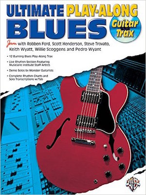 Robben Ford ULTIMATE BLUES PLAY-ALONG GUITAR TRAX
