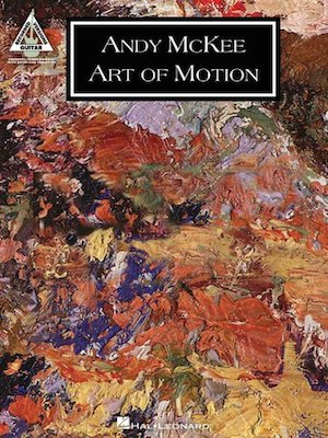 Songbook Art Of Motion Andy Mckee