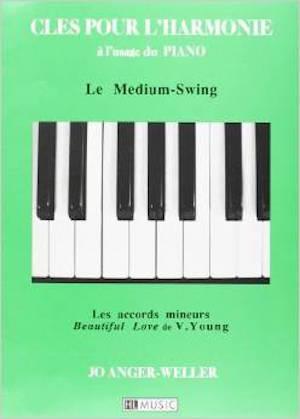 Clés pour l'Harmonie à l'usage du piano – Le Medium-Swing