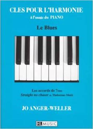 Clés pour l'harmonie à l'usage du piano – Le blue