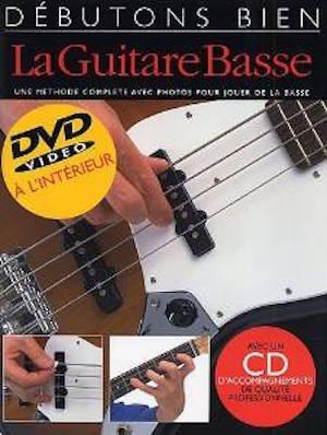 Débutons Bien_La Guitare Basse