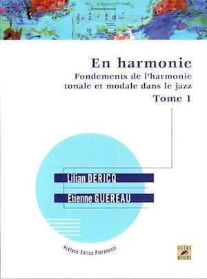 Fondements de l'harmonie tonale et modale dans le jazz Vol.1