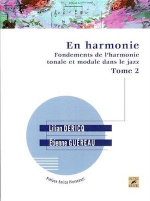 Fondements de l'harmonie tonale et modale dans le jazz Vol.2