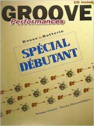 Groove Performances Spécial Débutant Basse