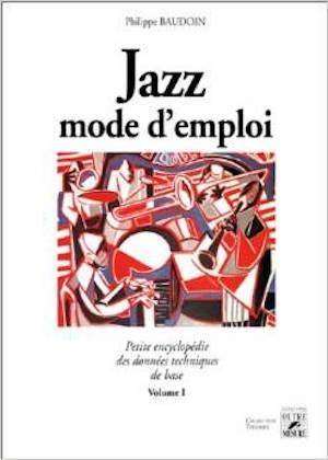 Jazz mode d'emploi
