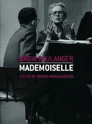 Nadia Boulanger Mademoiselle
