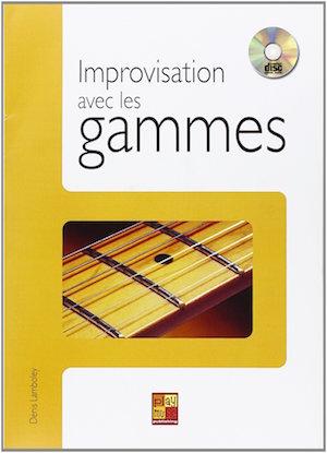 Improvisation avec les Gammes
