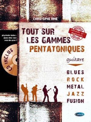 Tout Sur Les Gammes Pentatoniques Guitare