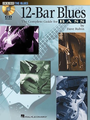 12 Bar Blues The Complete Guide For Bass