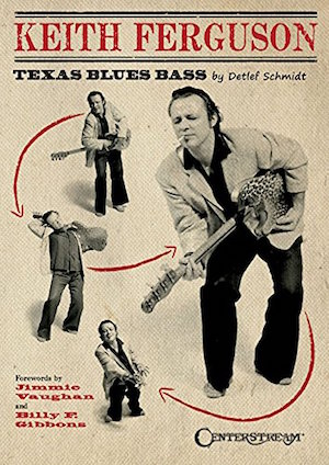 Keith Ferguson – Texas Blues Bass