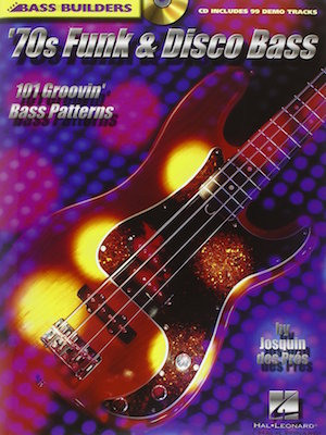 70′ S Funk Disco 101 Groovin' Patterns For Bass