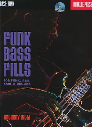 Funk Bass Fills For Funk, R&B, Soul And Hip-Hop