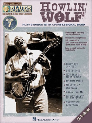 Howlin' Wolf Blues Play-Along Vol.7