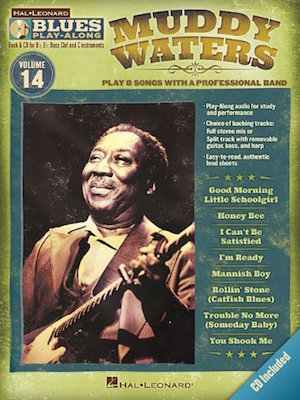 Muddy Waters Blues Play-Along Vol.14