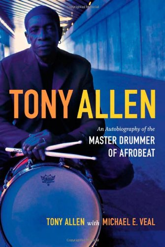 An Autobiography of the Master Drummer of Afrobeat