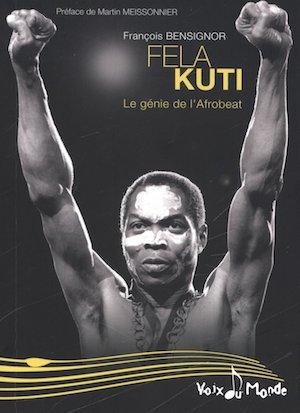 Fela Kuti Le génie de l'Afrobeat