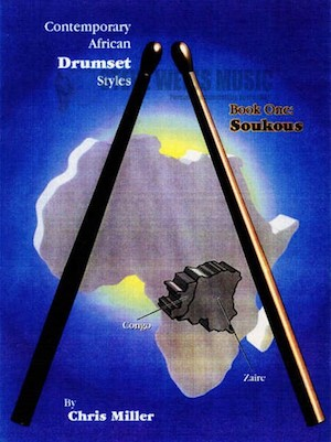 Contemporary African Drumset Styles Vol.1 - Soukous